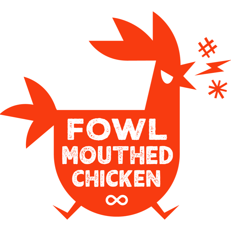 Fowl Mouthed Chicken